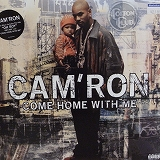 CAM'RON / COME HOME WITH ME