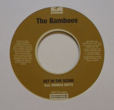 THE BAMBOOS / GET IN THE SCENE