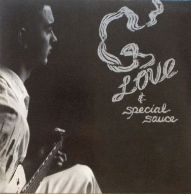 G.LOVE & SPECIAL SAUCE / SAME