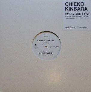 CHIEKO KINBARA / FOR YOUR LOVE