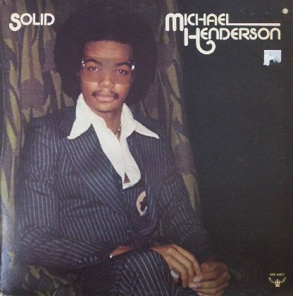 MICHAEL HENDERSON / SOLID