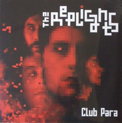 THE REPLICANTS / CLUB PERA