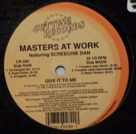 MASTERS AT WORK / GIVE IT TO ME
