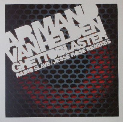 ARMAND VAN HELDEN / GHETTO BLASTER