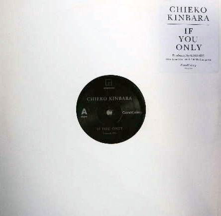 CHIEKO KINBARA / IF YOU ONLY