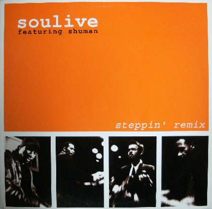 SOULIVE / STEPPIN'  REMIX