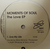MOMENTS OF SOUL / THE LOVE EP