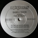 DANELL DIXON / TAKE ME HIGHER