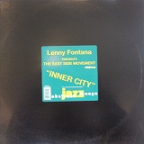 LENNY FONTANA EAST SIDE MOVEMENT / INNER CITY