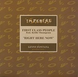 FIRST CLASS PEOPLE / RIGHT HERE NOW
