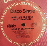 MARILYN MCCOO & BILLY DAVIS / SHINE ON SILVER MOON
