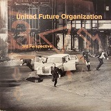 UNITED FUTURE ORGANIZATION   / 3RD PERSPECTIVE
