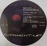 NEXT EVIDENCE / TAKIN' OFF EP
