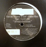 KERRI CHANDLER / RESTRICTION