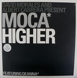 DAVID MORALES AND ALBERT CABRERA / MOCA HIGHER