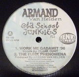 ARMAND VAN HELDEN / OLD SCHOOL JUNKIES