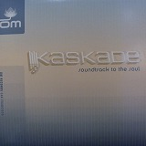 KASKADE / SOUNDTRACK TO THE SOUL