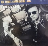 THE TYRREL CORPORATION / BETTER DAYS AHEAD