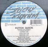 BUTCH QUICK / HIGHER ( THE REMIX )