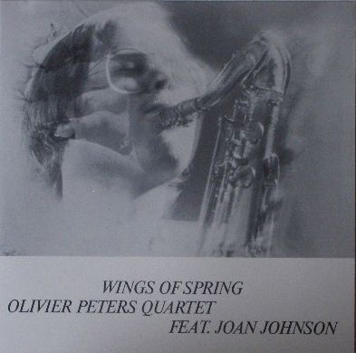OLIVIER PETERS QUARTET / WINGS OF SPRING
