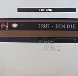 FEMI KUTI / TRUTH DON DIE