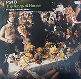 VARIOUS / THE KINGS OF HOUSE / PART B