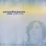 SAMANTHA JAMES / RISE PART ONE