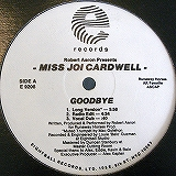 MISS JOI CARDWELL / GOODBYE