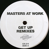 MASTERS AT WORK / GET UP ( REMIXES )