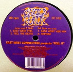 EAST WEST CONNECTION / FEEL IT