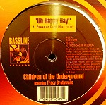 CHILDREN OF THE UNDERGROUND / OH HAPPY DAY