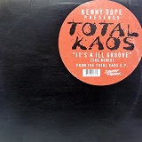 TOTAL KA-OS / IT'S AN ILL GROOVE (THE REMIX)