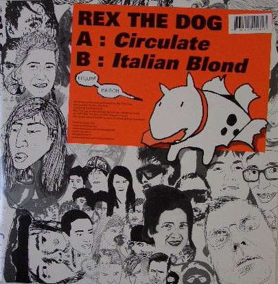 REX THE DOG / CIRCULATE