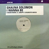 SHAUNA SOLOMON / I WANNA BE