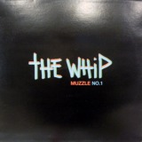 THE WHIP / MUZZLE NO.1