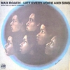 MAX ROACH / LIFT EVERY VOICE AND SING