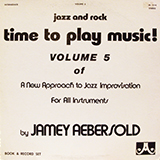 JAMEY AEBERSOLD / TIME TO PLAY MUSIC ! VOLUME 5