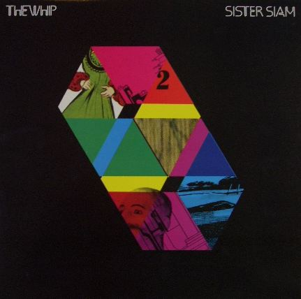 THE WHIP / SISTER SIAM