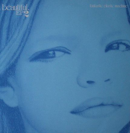 FANTASTIC PLASTIC MACHINE / BEAUTIFUL EP 2