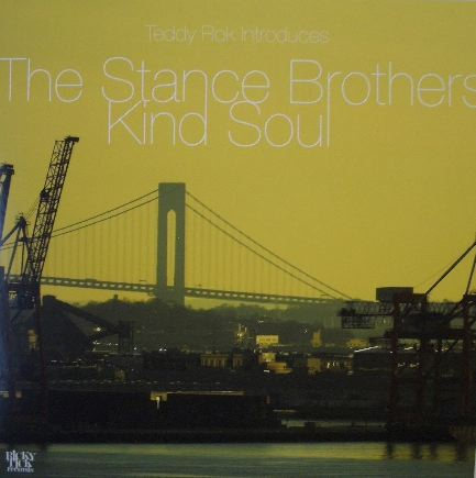 THE STANCE BROTHERS / KIND SOUL