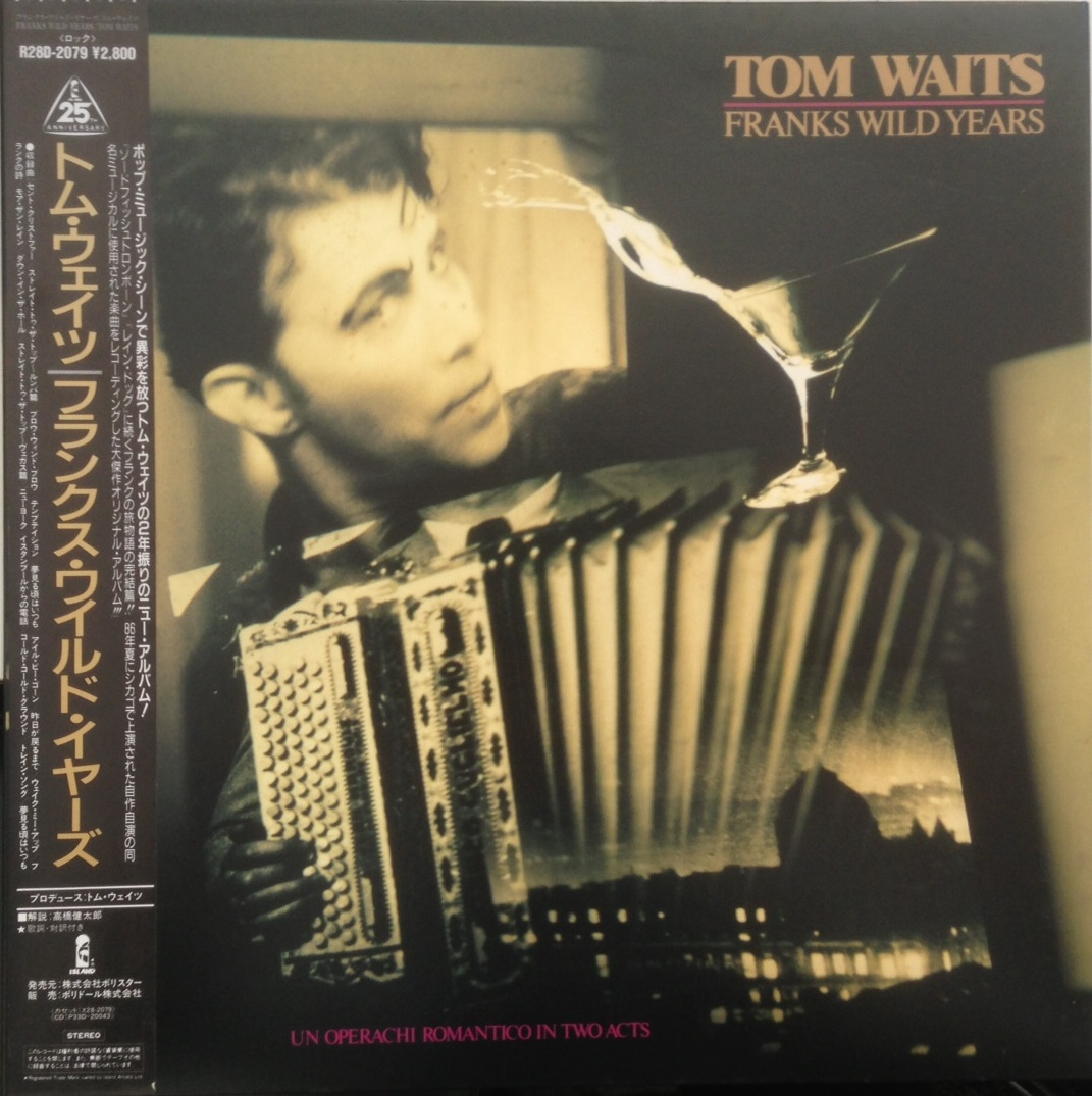 TOM WAITS / FRANKS WILD YEARS