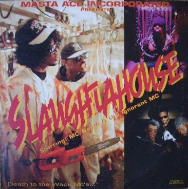 MASTA ACE INCORPORATED / SLAUGHTAHOUSE