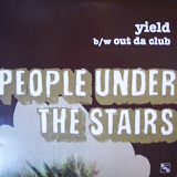 PEOPLE UNDER THE STAIRS / YIELD