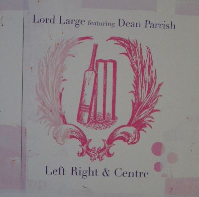 LORD LARGE feat DEAN PARRISH / LEFT RIGHT & CENTER
