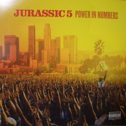 JURASSIC 5 / POWER IN NUMBERS