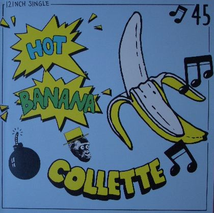 COLLETTE / HOT BANANA