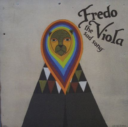 FREDO VIOLA / THE SAD SONG