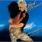 ROD STEWART / BLONDES HAVE MORE FUN