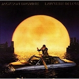 JACKSON BROWNE / LAWYERS IN LOVE