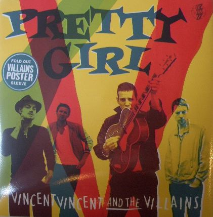 VINCENT VINCENT AND THE VILLAINS / PRETTY GIRL